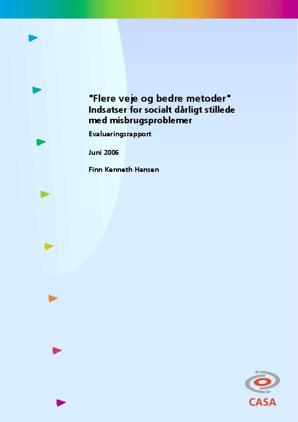 Flere-veje-og-bedre-metoder-Indsatser-for-socialt-dårligt-stillede-med-misbrugsproblemer-2006