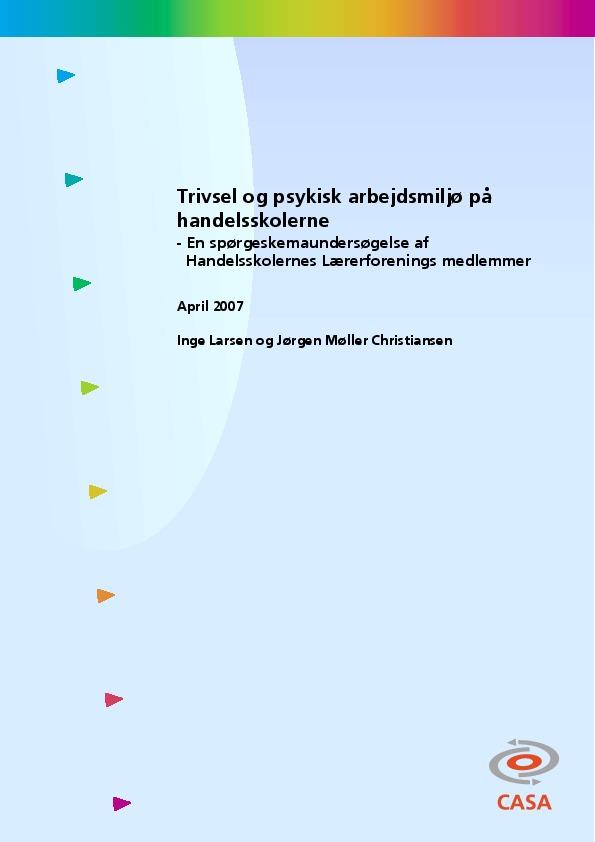 Trivsel-og-psykisk-arbejdsmiljø-på-handelsskolerne-en-spørgeskemaundersøgelse-af-Handelsskolernes-Lærerforenings-medlemmer-2007