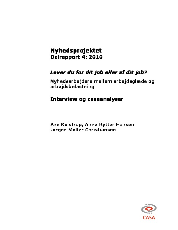 Forskningsprojektet-Nyt-arbejdsliv-og-arbejdsmiljø-i-nyhedsarbejde-delrapport_4-2010